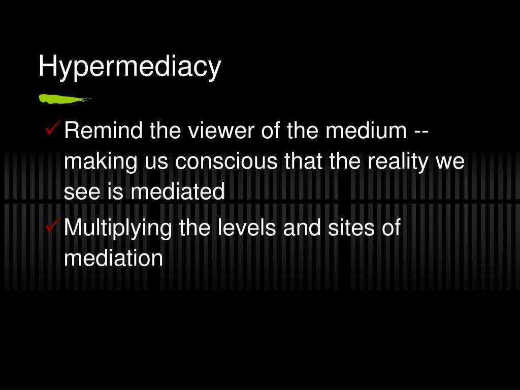 Hypermediacy