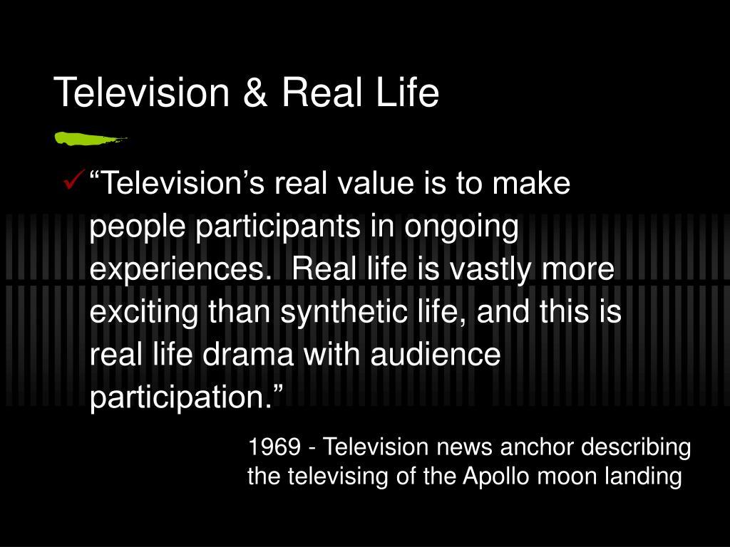 Television & Real Life