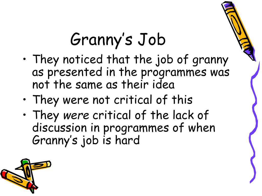 Granny's Job