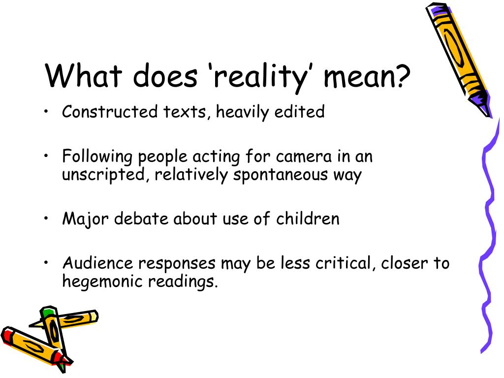 What does 'reality' mean?