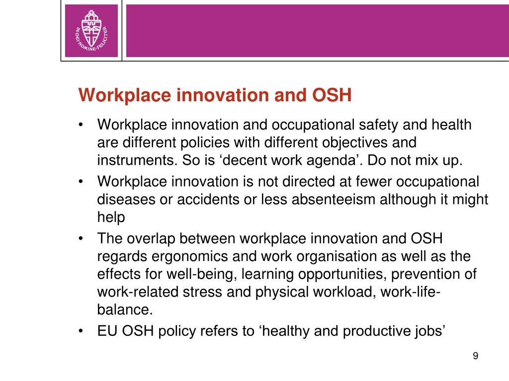 Workplace innovation and OSH