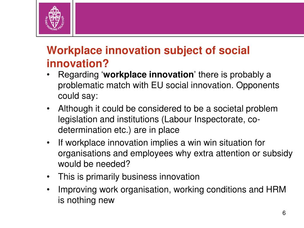 Workplace innovation subject of social innovation?