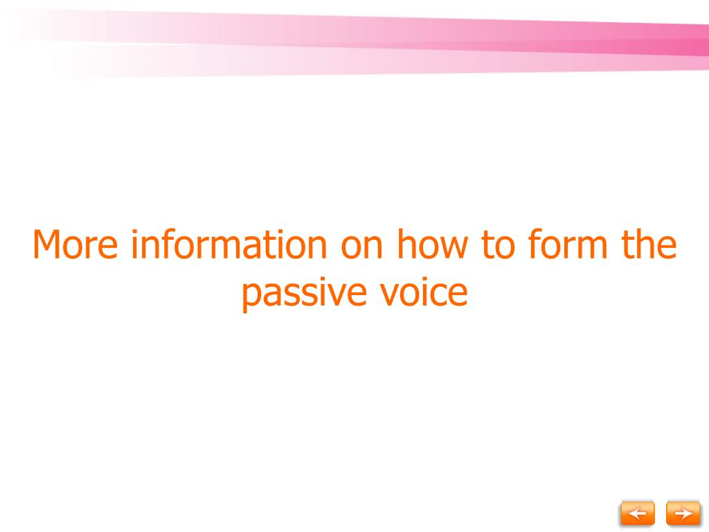 More information on how to form the passive voice