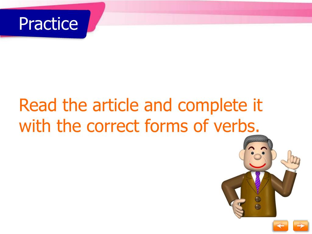 Read the article and complete it with the correct forms of verbs.