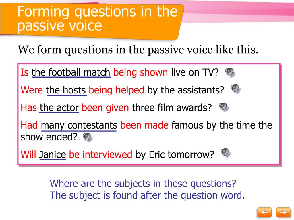 Forming questions in the passive voice