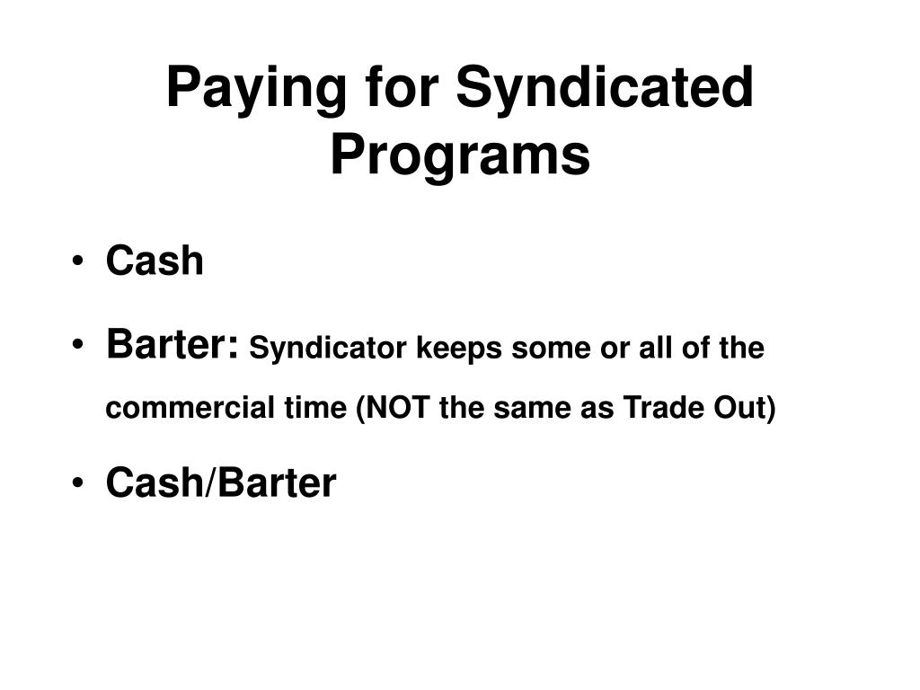 Paying for Syndicated Programs