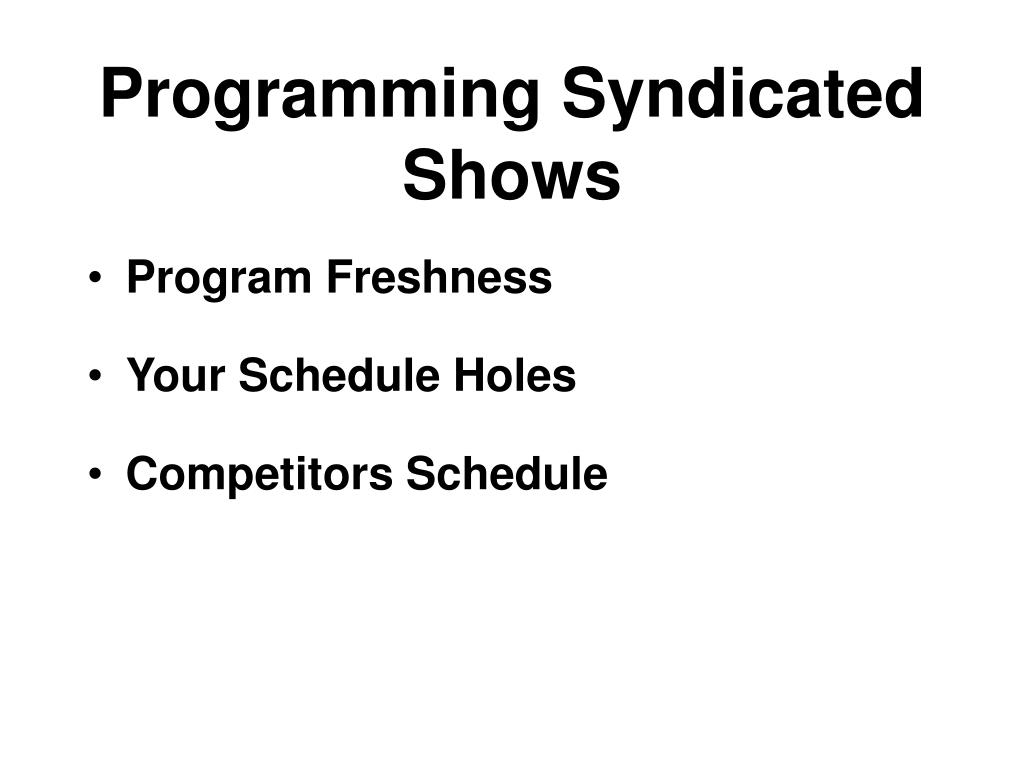 Programming Syndicated Shows