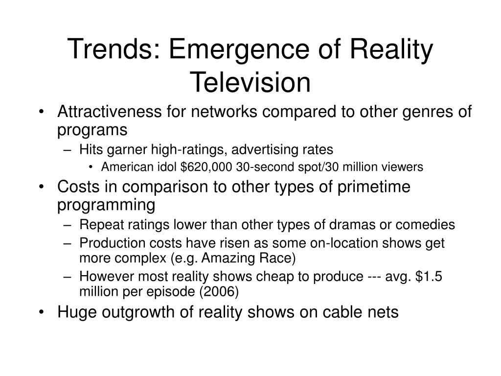 Trends: Emergence of Reality Television