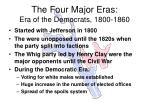 the four major eras era of the democrats 1800 1860