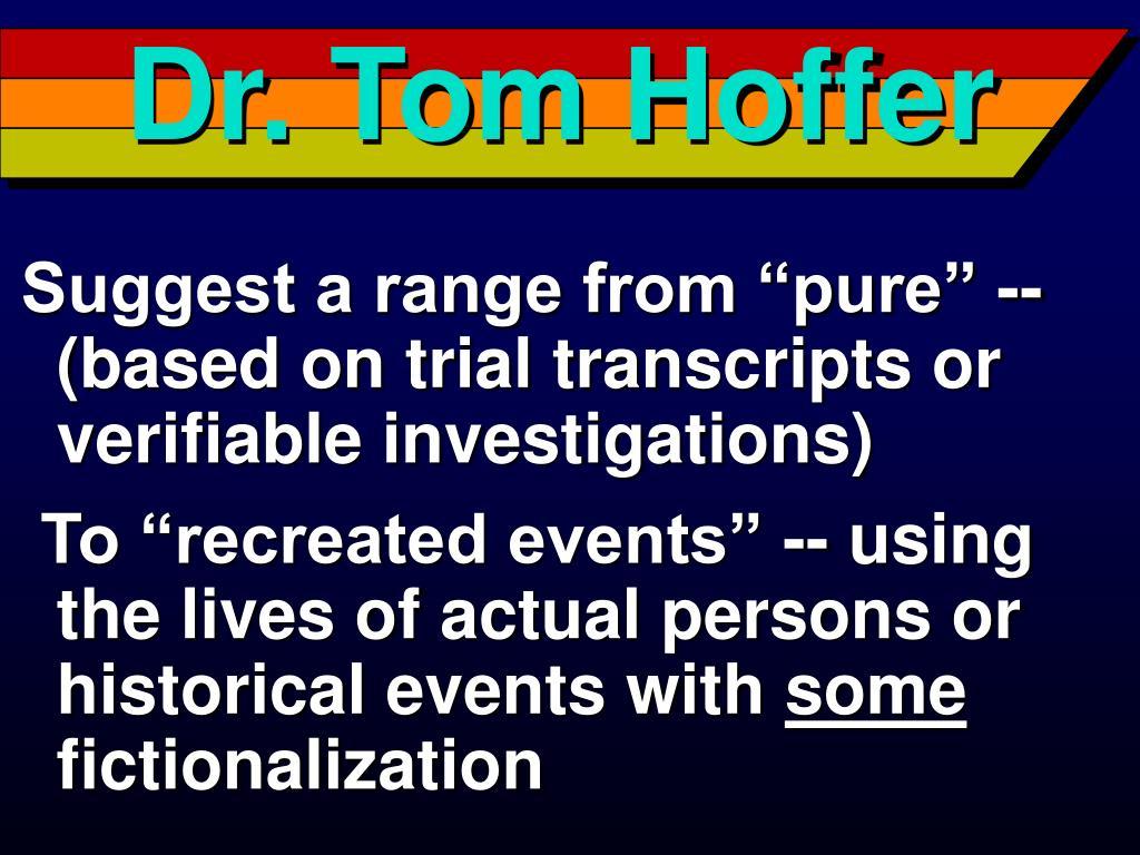Dr. Tom Hoffer