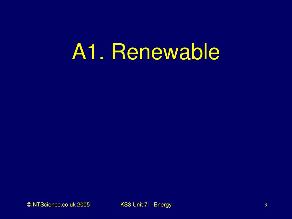 A1. Renewable