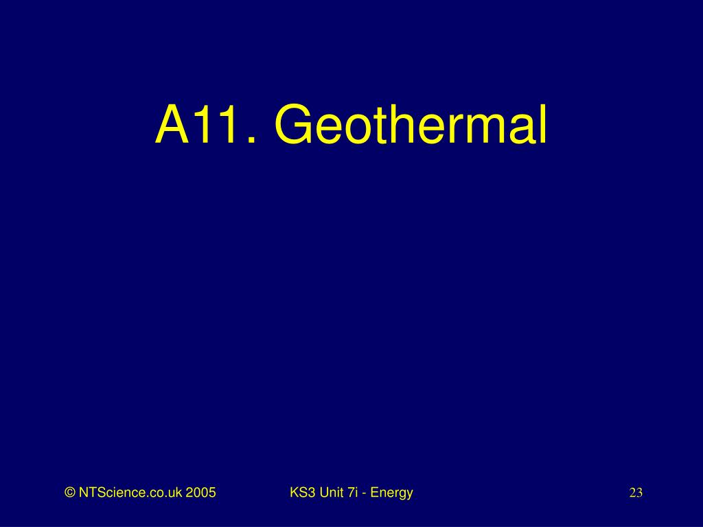 A11. Geothermal