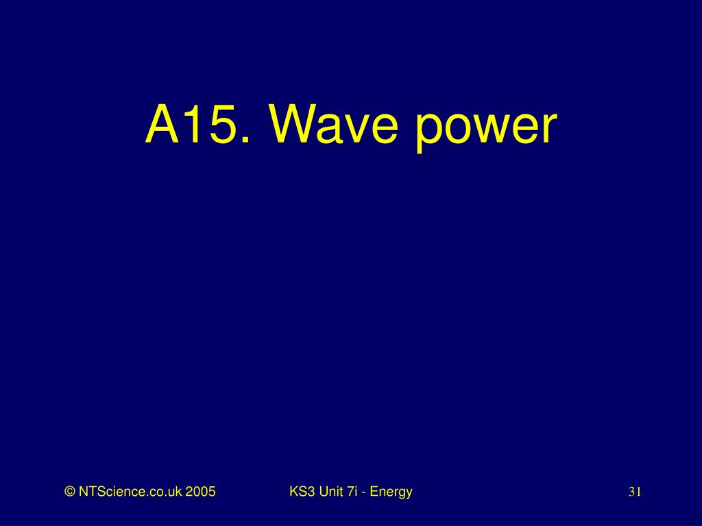 A15. Wave power