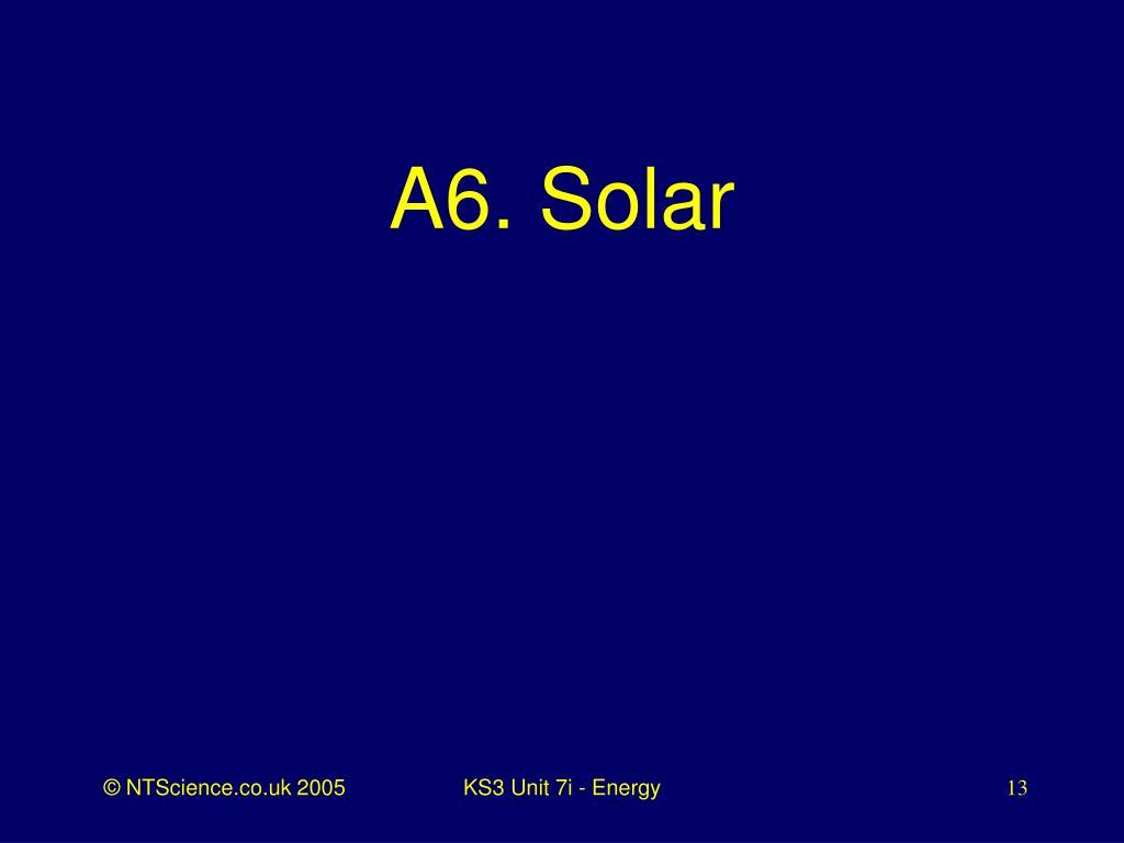 A6. Solar