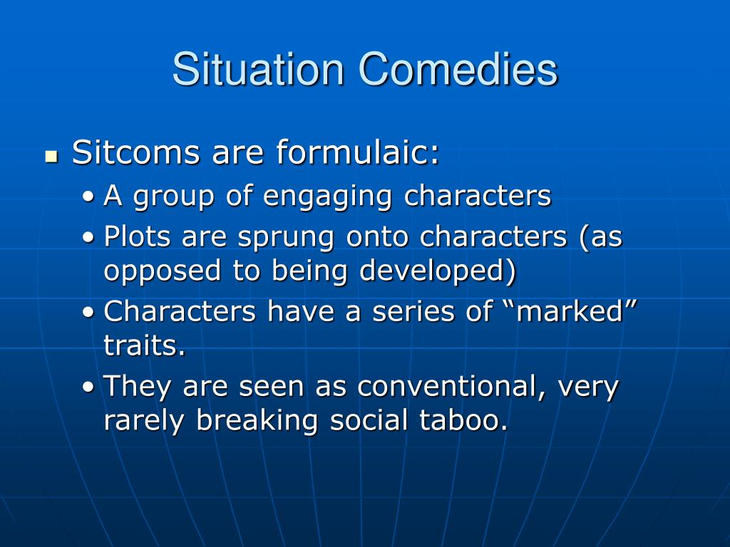 Situation Comedies