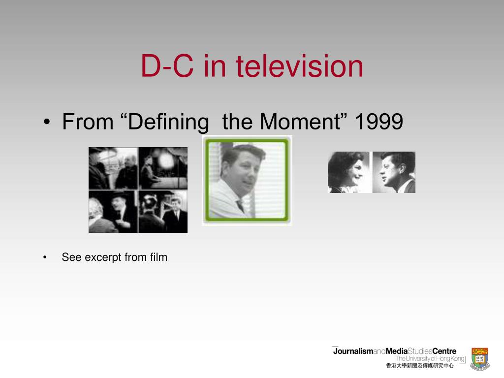 D-C in television