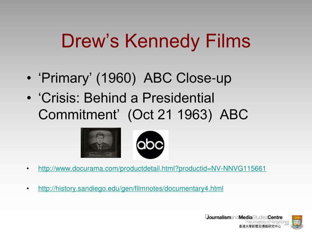 Drew's Kennedy Films