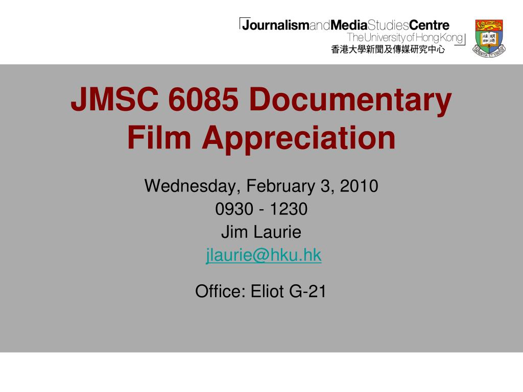 JMSC 6085 Documentary Film Appreciation