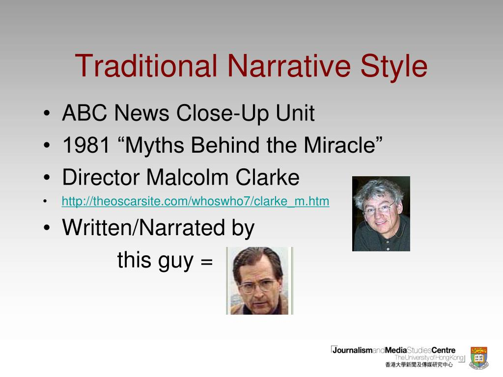 Traditional Narrative Style