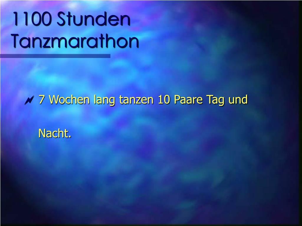 1100 Stunden Tanzmarathon