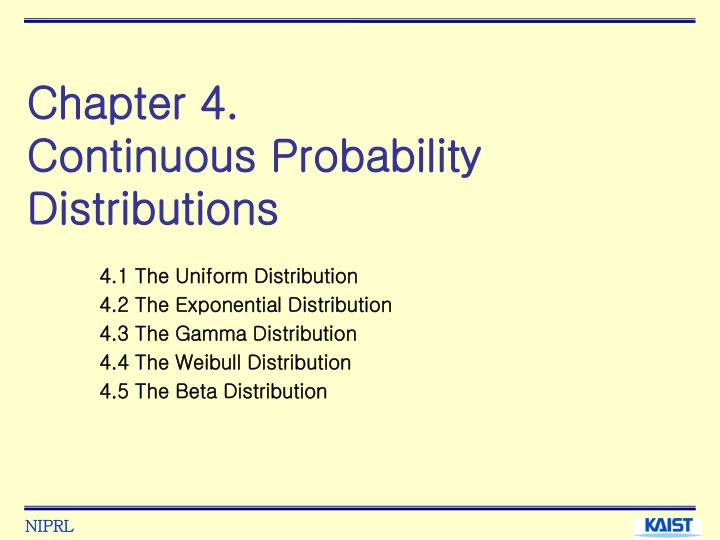 Chapter 4 continuous probability distributions