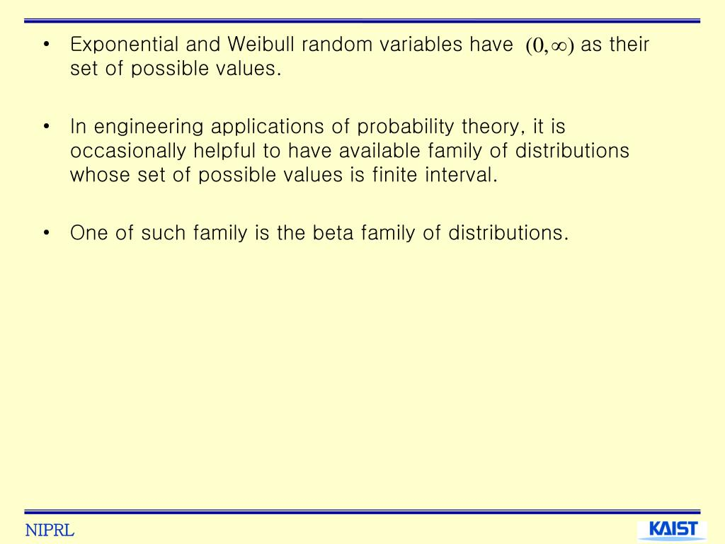 Exponential and Weibull random variables have          as their set of possible values.