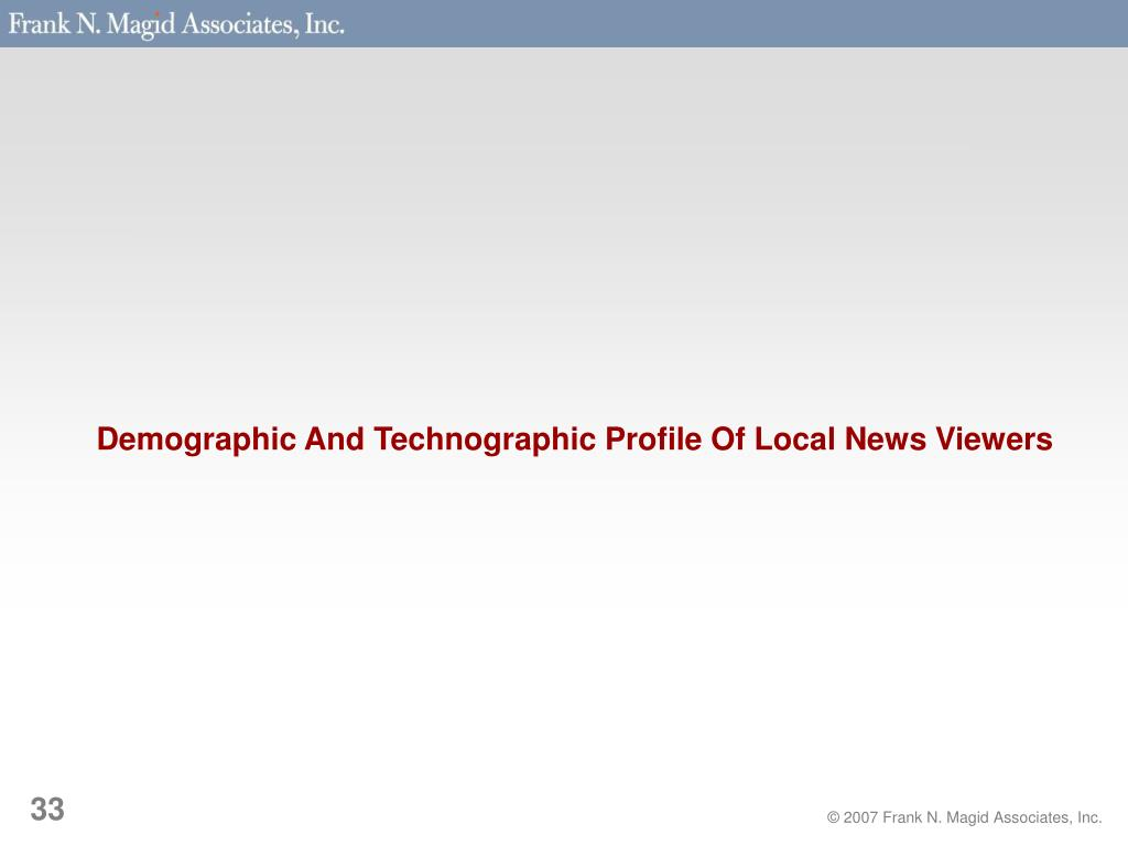 Demographic And Technographic Profile Of Local News Viewers