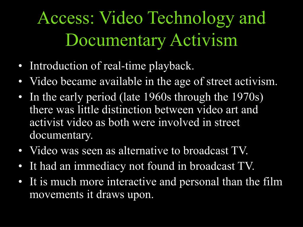 Access: Video Technology and Documentary Activism