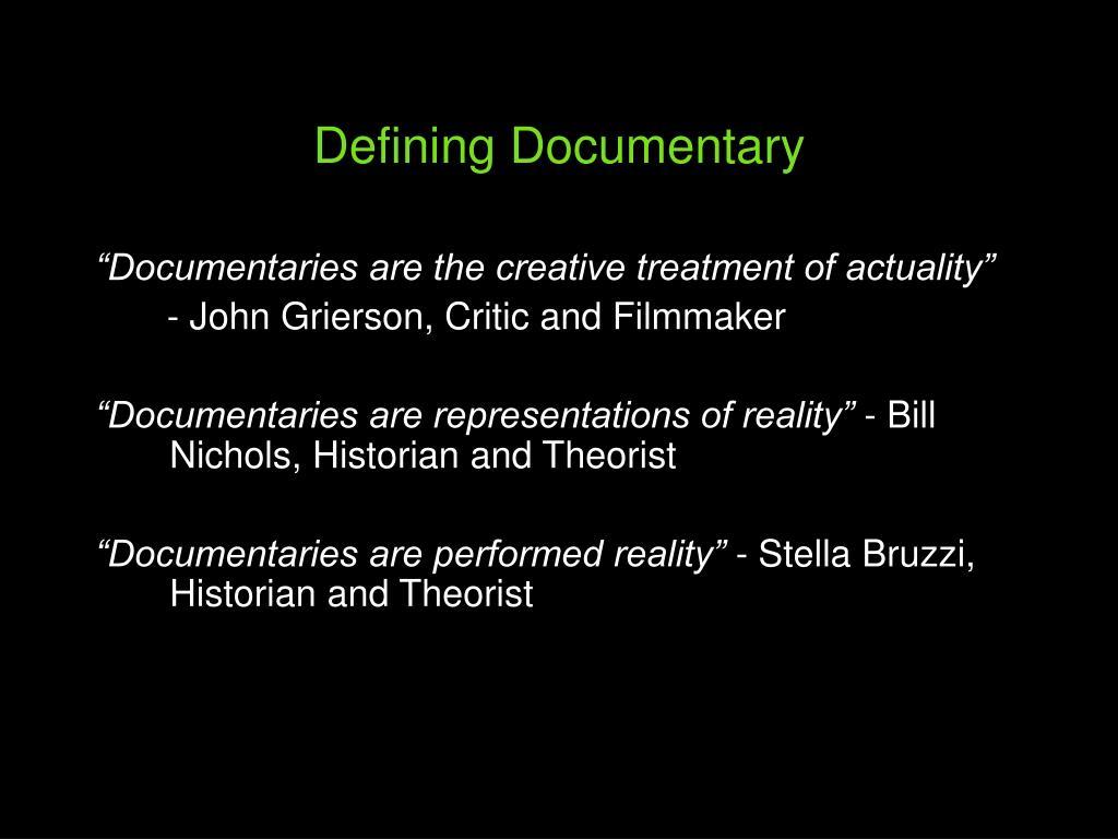 Defining Documentary
