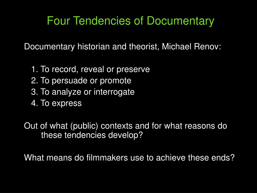 Four Tendencies of Documentary