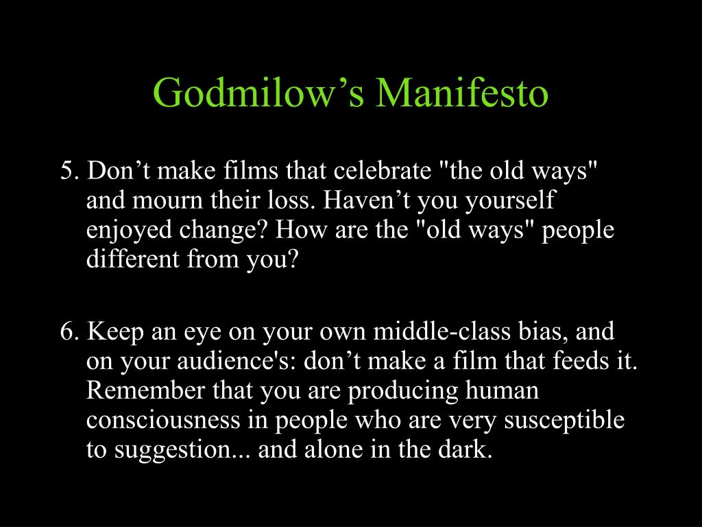 Godmilow's Manifesto