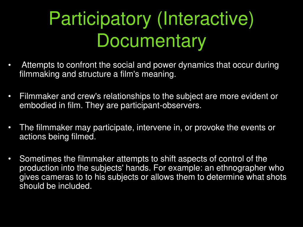 Participatory (Interactive) Documentary