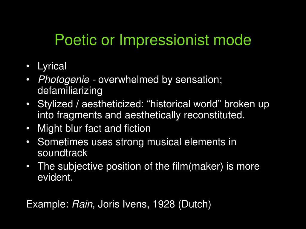 Poetic or Impressionist mode
