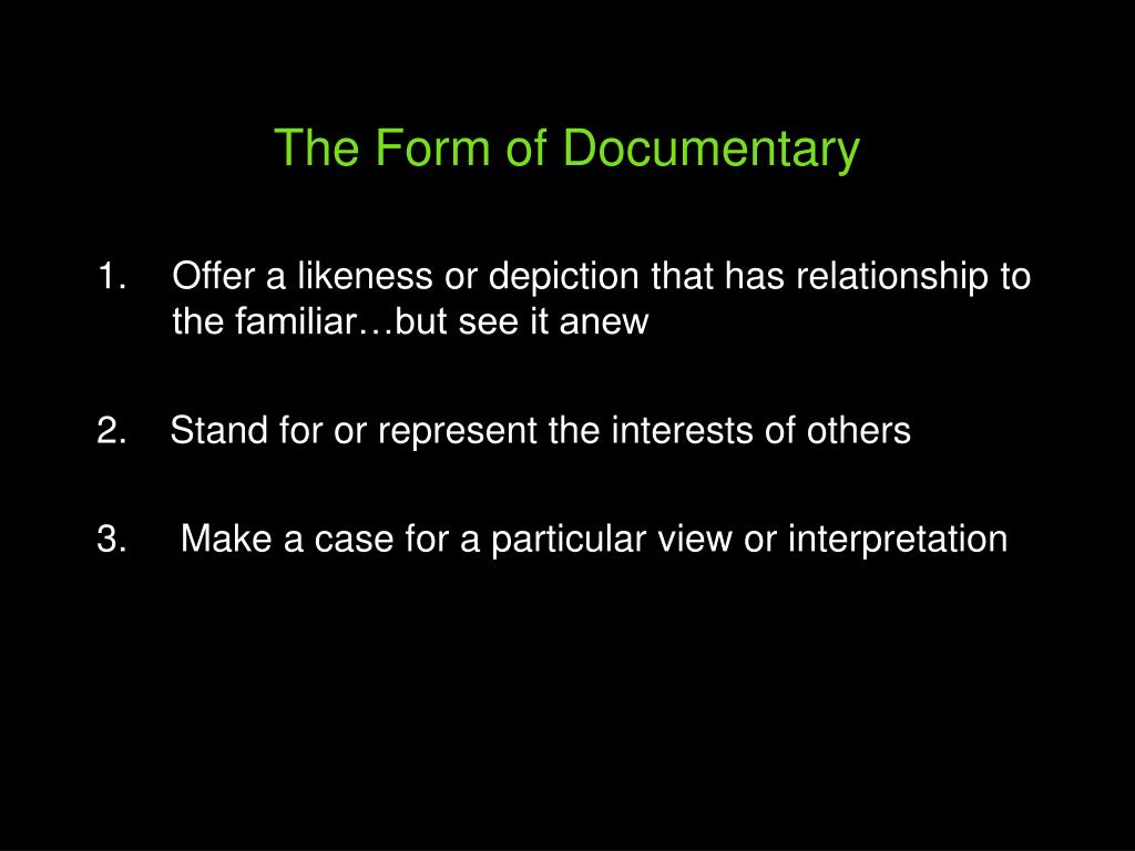 The Form of Documentary
