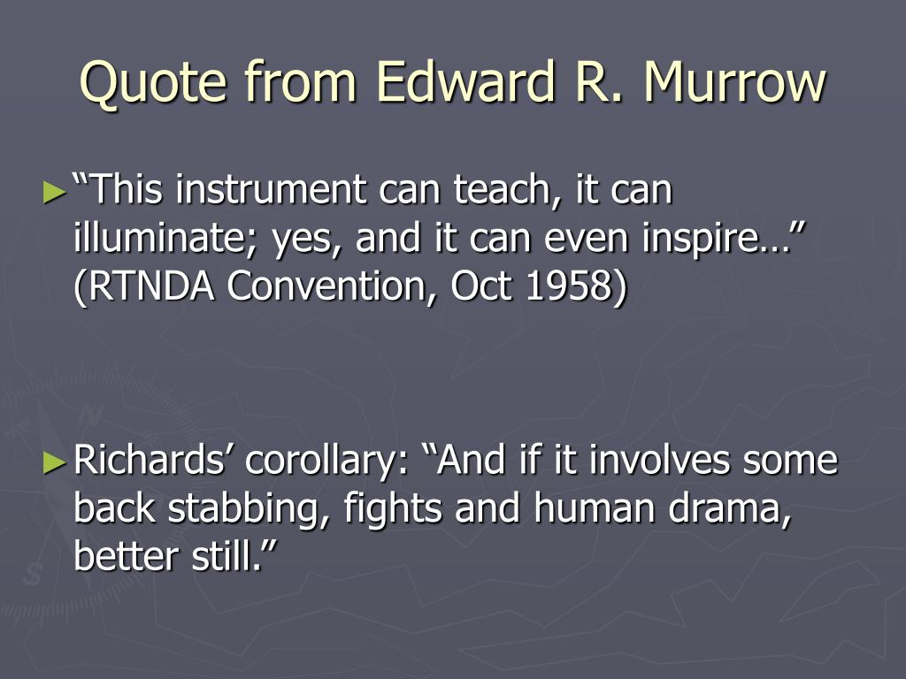Quote from Edward R. Murrow