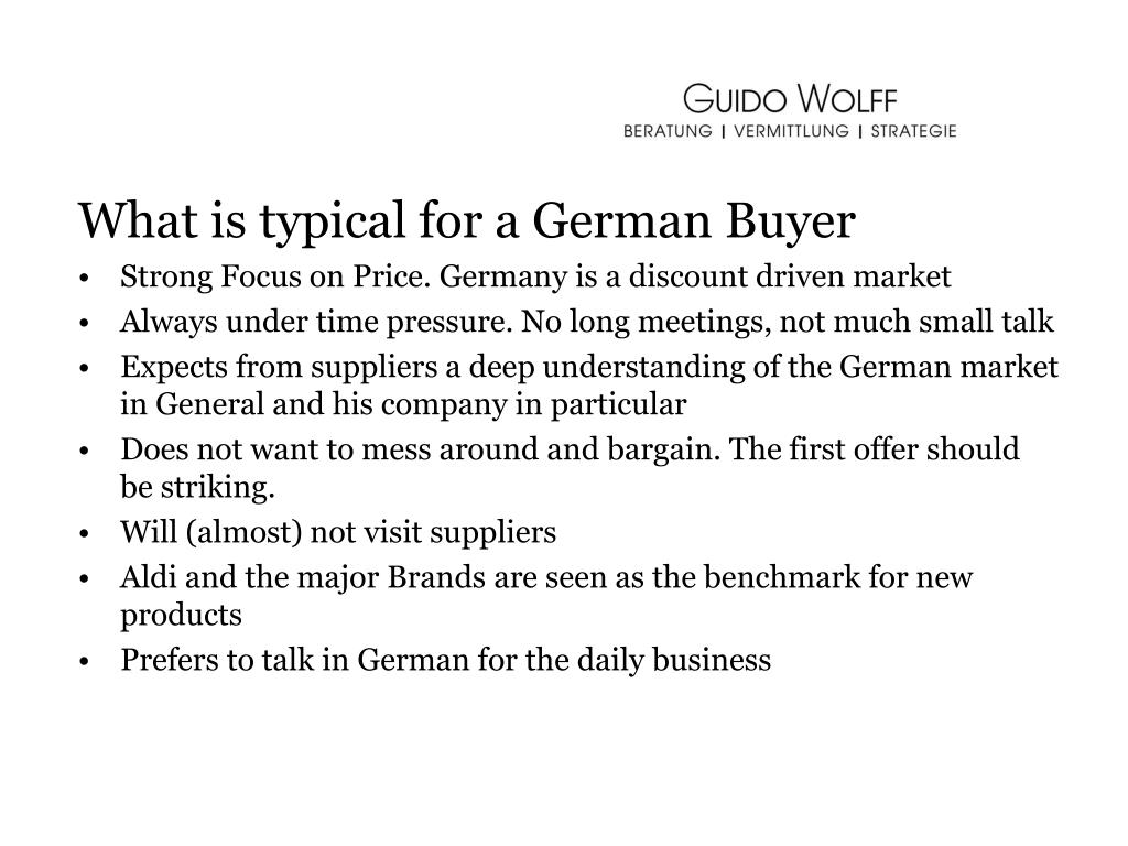 What is typical for a German Buyer