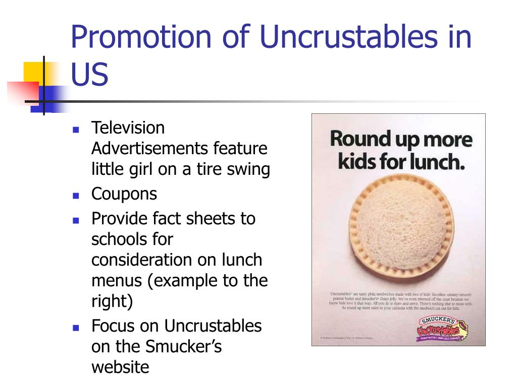 Promotion of Uncrustables in US