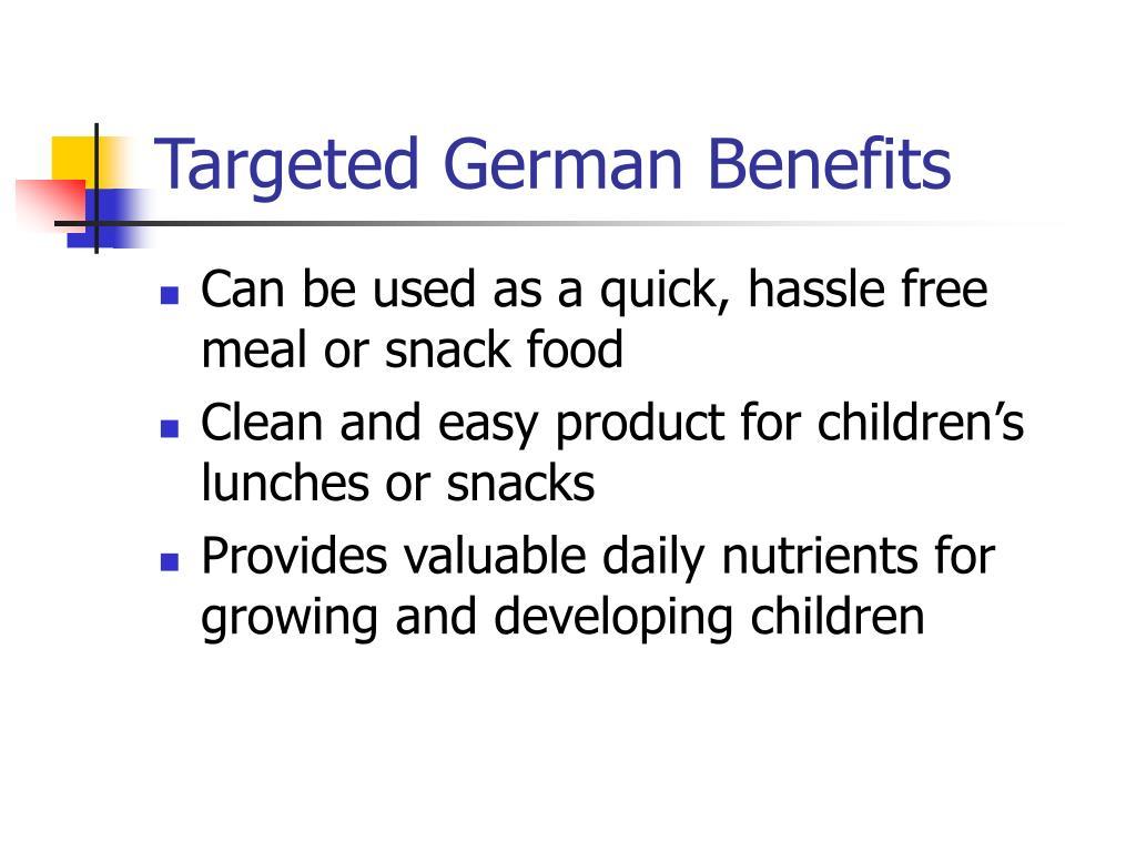 Targeted German Benefits