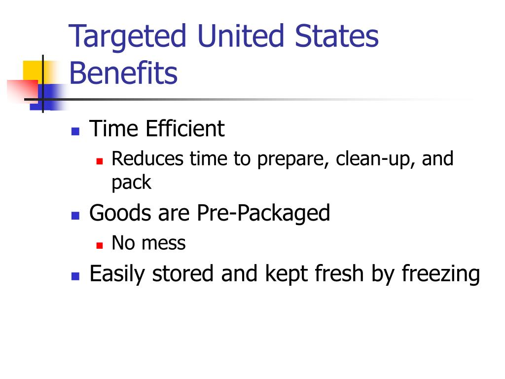 Targeted United States Benefits