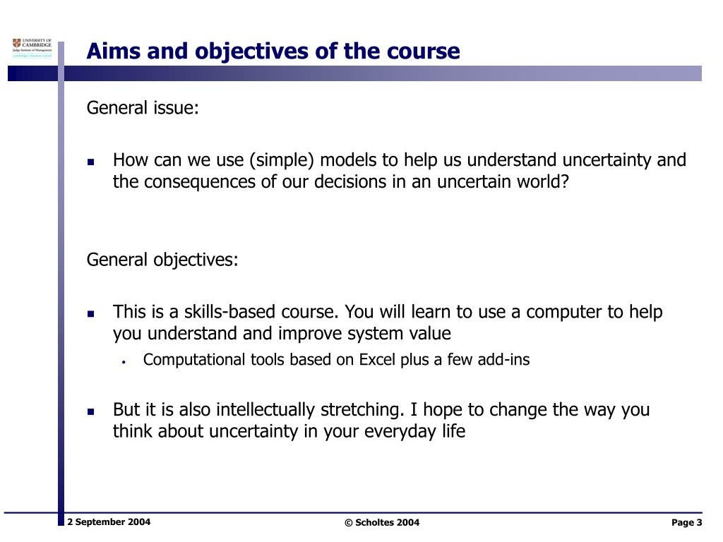 Aims and objectives of the course