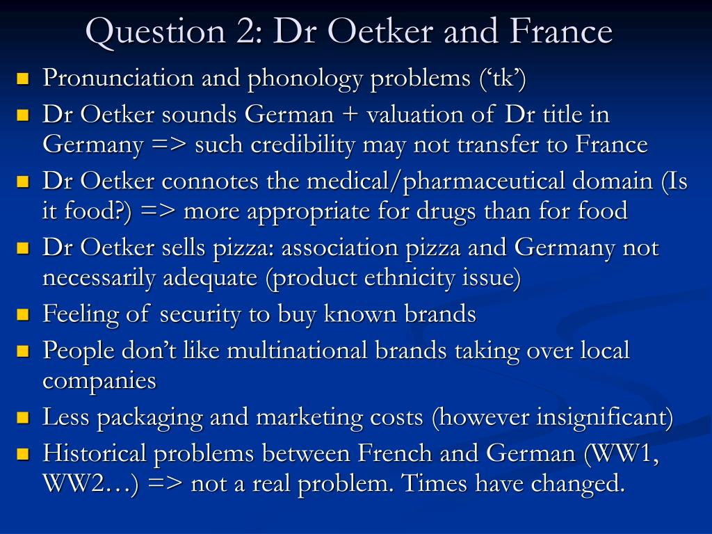 Question 2: Dr Oetker and France