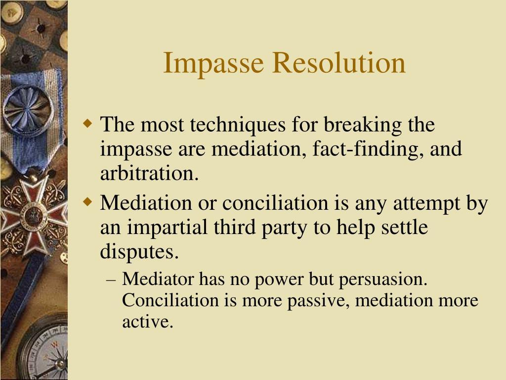 Impasse Resolution