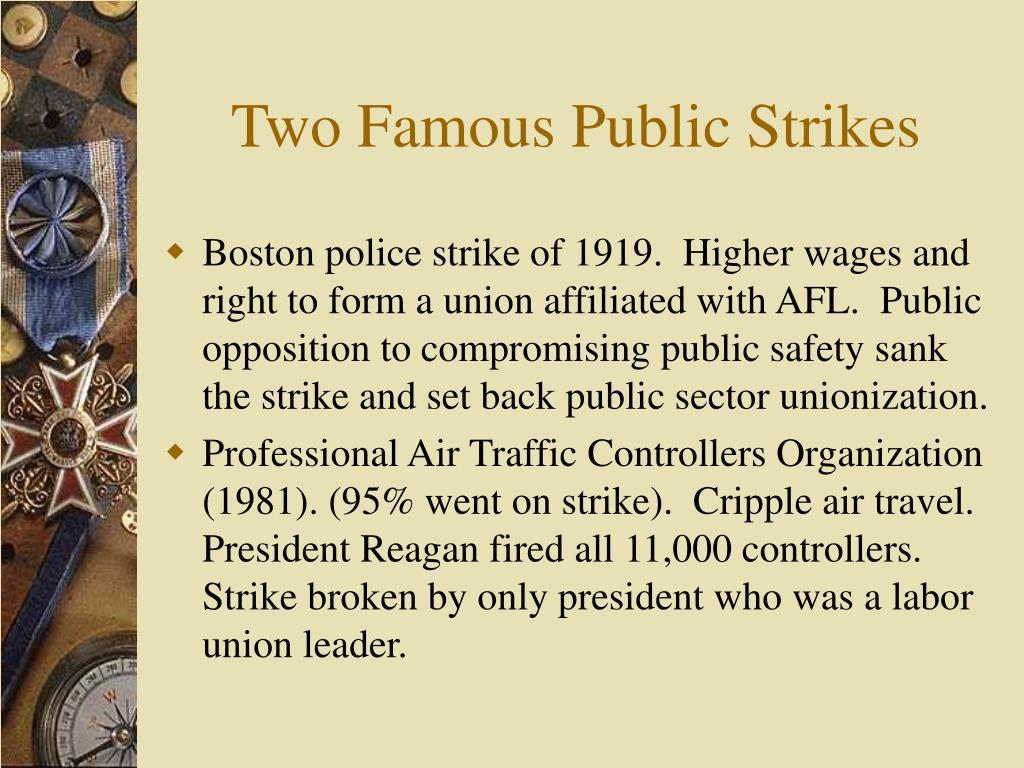 Two Famous Public Strikes