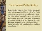 two famous public strikes