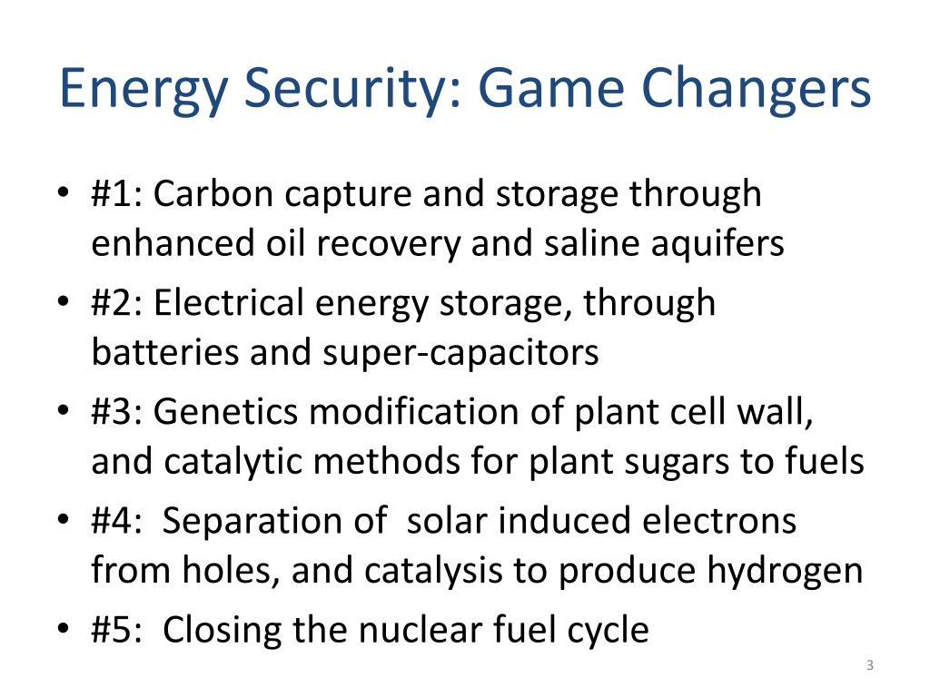 Energy Security: Game Changers