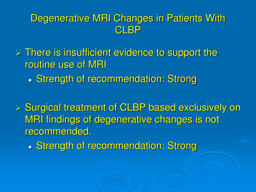Degenerative MRI Changes in Patients With