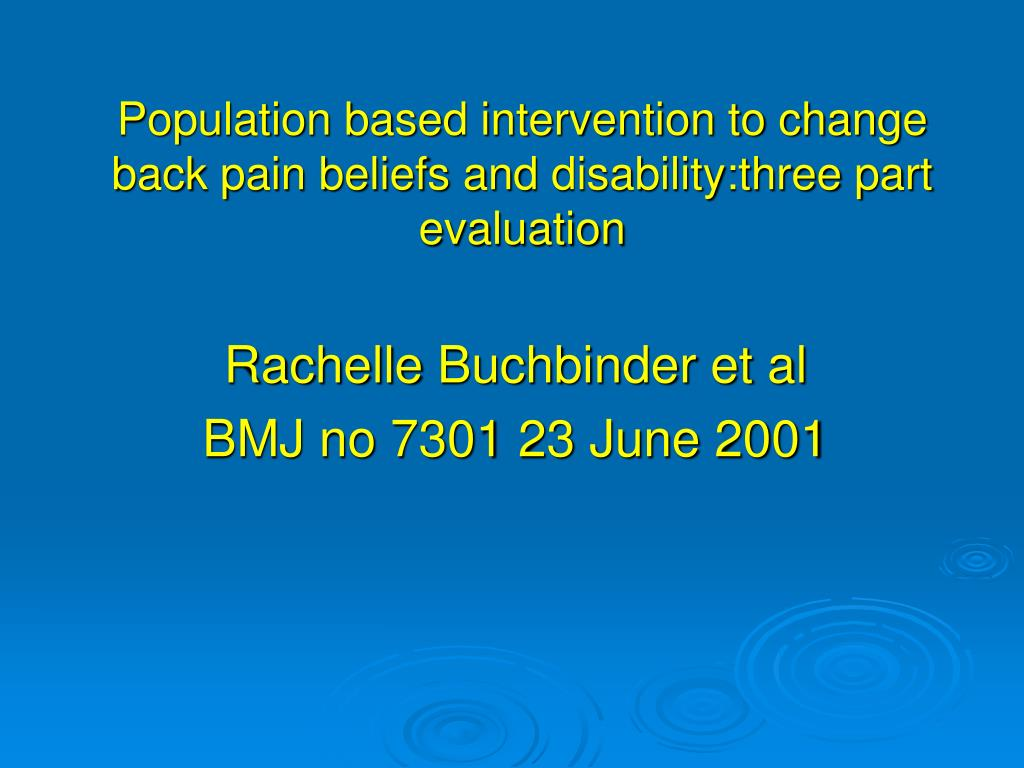 Population based intervention to change back pain beliefs and