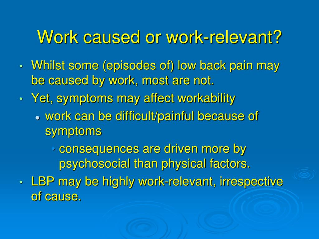 Work caused or work-relevant?