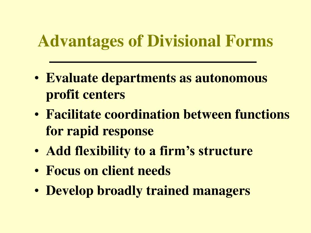 Advantages of Divisional Forms