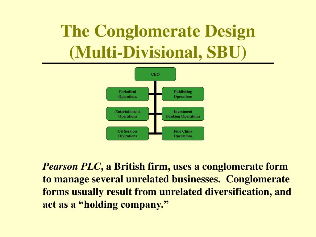The Conglomerate Design